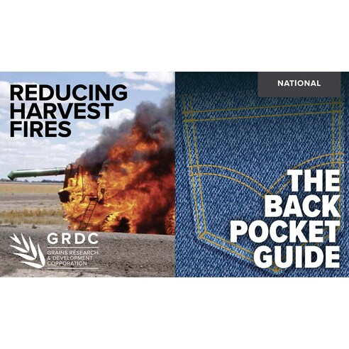 Reducing harvest fires - the back pocket guide PDF-0001